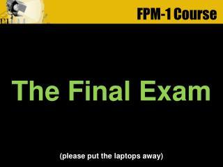 FPM-1 Course