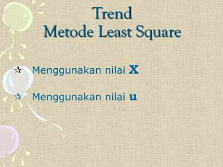 Trend Metode Least Square