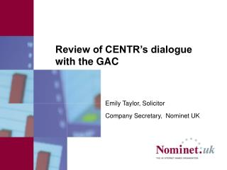 Review of CENTR�s dialogue with the GAC