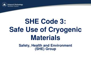 SHE Code 3:  Safe Use of Cryogenic Materials