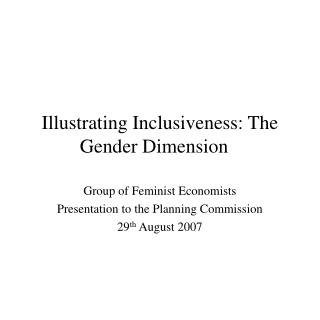 Illustrating Inclusiveness: The Gender Dimension