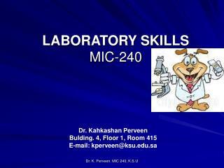 LABORATORY SKILLS MIC-240