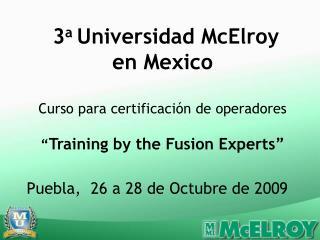 Puebla,  26 a 28 de Octubre de 2009