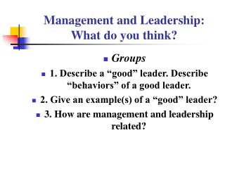 Management and Leadership:  What do you think?