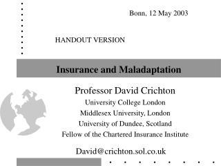 Insurance and Maladaptation