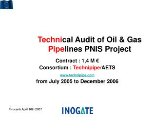 Techni cal Audit of Oil & Gas  Pipe lines PNIS Project