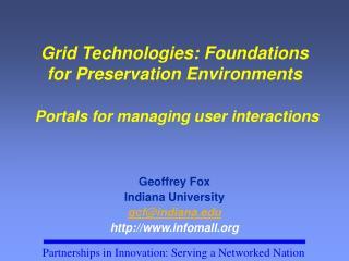 Geoffrey Fox Indiana University gcf@indiana infomall