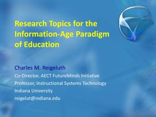 Research Topics for the Information-Age Paradigm of Education