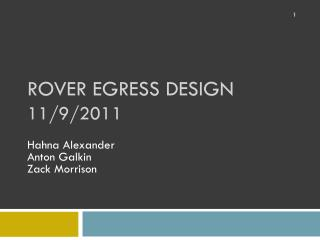 Rover Egress Design 11/9/2011