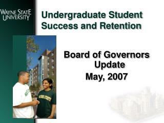Undergraduate Student Success and Retention