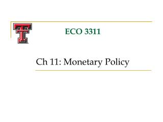 ECO 3311 Ch 11: Monetary Policy