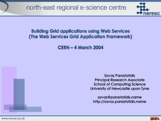 Savas Parastatidis Principal Research Associate School of Computing Science