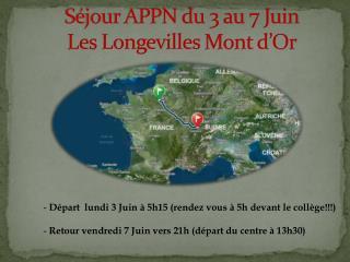 S�jour APPN du 3 au 7 Juin          Les  Longevilles  Mont d�Or