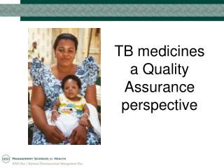 TB medicines a Quality Assurance perspective