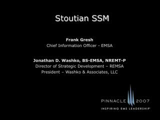 Stoutian SSM