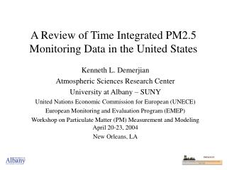 A Review of Time Integrated PM2.5 Monitoring Data in the United States