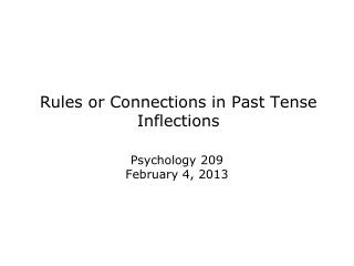 Rules or Connections in Past Tense Inflections