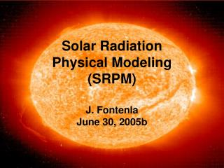 Solar Radiation  Physical Modeling  (SRPM)