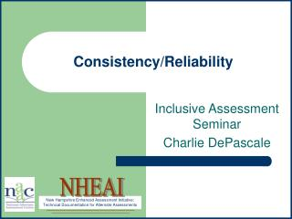 Consistency/Reliability