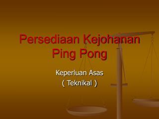 Persediaan Kejohanan Ping Pong
