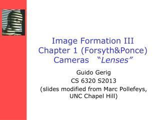 "Image Formation  III Chapter 1 ( Forsyth&Ponce )  Cameras   "" Lenses """