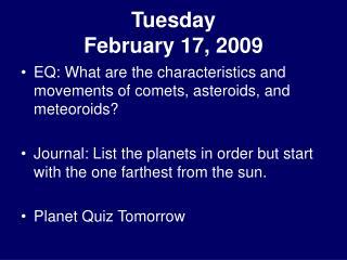 Tuesday February 17, 2009