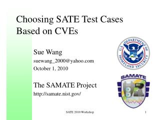Choosing  SATE Test  Cases Based on CVEs