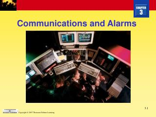 Communications and Alarms