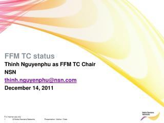 FFM  TC status