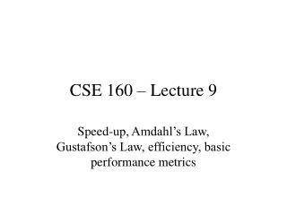 CSE 160 – Lecture 9