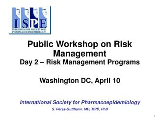 Public Workshop on Risk Management Day 2   Risk Management Programs  Washington DC, April 10
