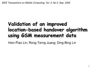 Validation of an improved location-based handover algorithm using GSM measurement data