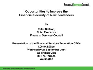 Opportunities to Improve the  Financial Security of New Zealanders by Peter Neilson,