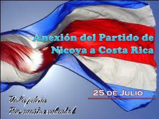 Anexión del Partido de Nicoya a Costa Rica