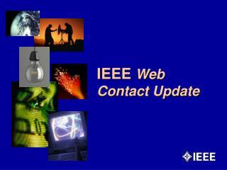IEEE  Web Contact Update