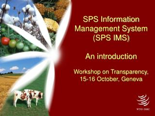 Why a new SPS Information Management System?