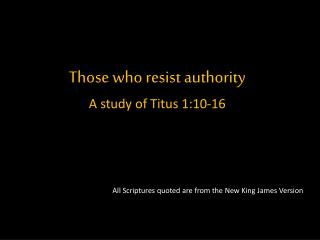 Those who resist authority