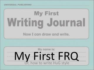 My First FRQ