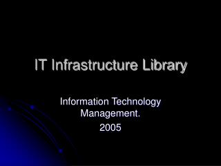 IT Infrastructure Library