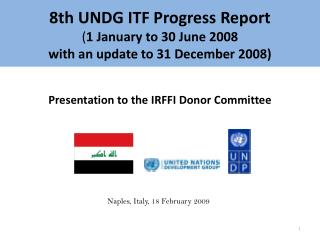 8th UNDG ITF Progress Report 1 January to 30 June 2008 with an update to 31 December 2008