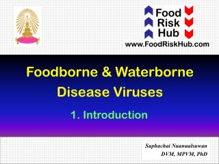 Foodborne  &  Waterborne  Disease Viruses