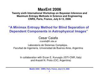"""A Minimax Entropy Method for Blind Separation of Dependent Components in Astrophysical Images"""
