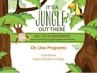 On Line Programs