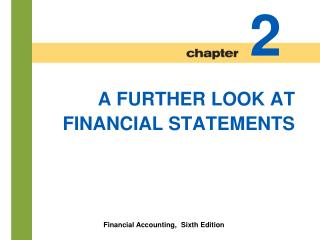 A FURTHER LOOK AT  FINANCIAL STATEMENTS