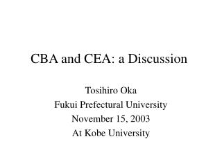 CBA and CEA: a Discussion