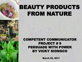 BEAUTY PRODUCTS FROM NATURE