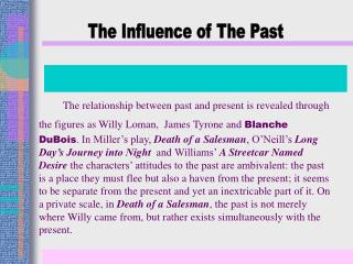 The Influence of The Past