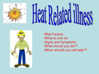 Heat Related illness