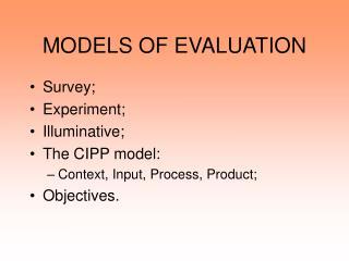 MODELS OF EVALUATION