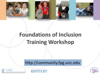Foundations  of  Inclusion Training Workshop